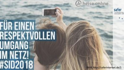 Safer Internet Day 2018 - Digitale Sorglosigkeit