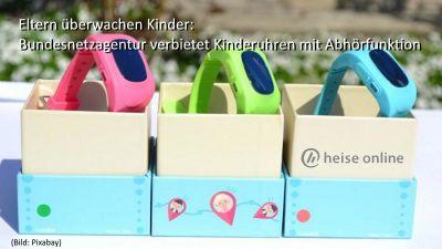 Eltern überwachen Kinder: Bundesnetzagentur verbietet Kinderuhren mit Abhörfunktion